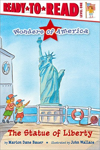 The Statue of Liberty (Wonders of America, Ready-to-Read/Level 1)