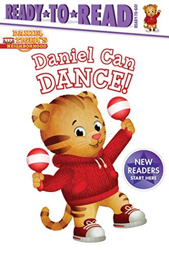 Daniel Can Dance (Daniel Tiger's Neighborhood, Ready-to-Read/Ready-to-Go!)