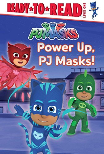 Power Up, PJ Masks! (PJ Masks, Ready-to-Read/Level 1)