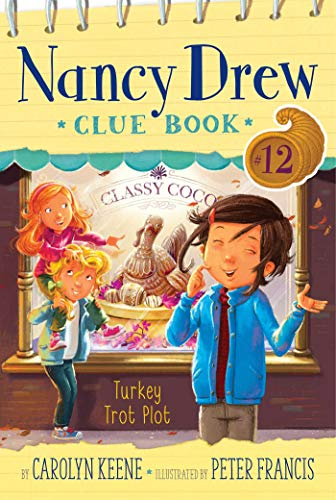 Turkey Trot Plot (Nancy Drew Clue Book #12)