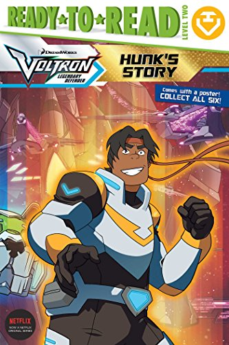 Hunk's Story (Voltron Legendary Defender, Ready-to-Read! Level 2)