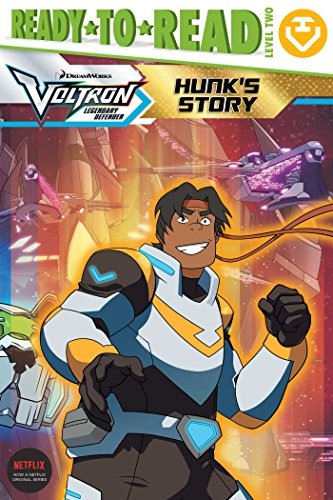 Hunk's Story (Voltron Legendary Defender, Ready-to-Read/Level 2)