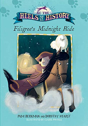 Filigree's Midnight Ride (At the Heels of History)