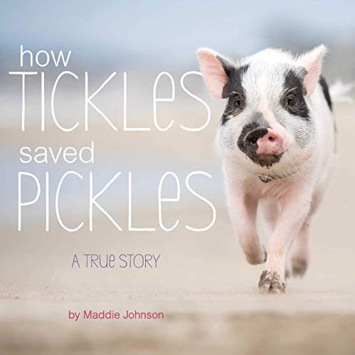 How Tickles Saved Pickles: A True Story