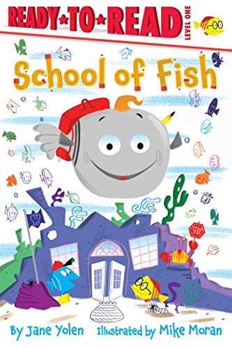 School of Fish (Ready-to-Read, Level 1)