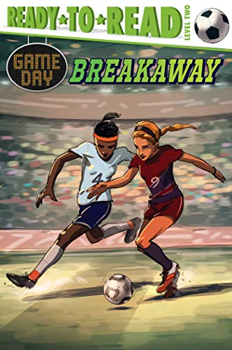 Breakaway (Game Day, Ready-to-Read, Level 2)