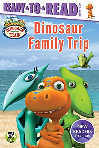 Dinosaur Family Trip (Dinosaur Train, Ready-to-Read, Ready-to-Go!)