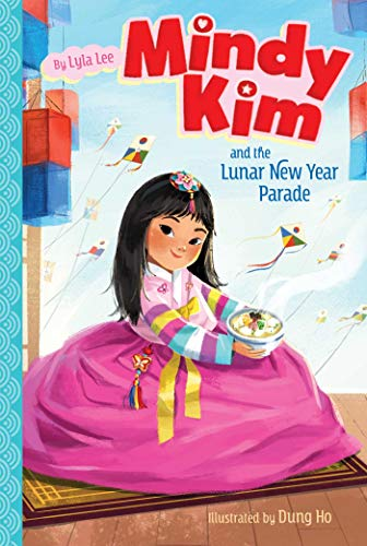 Mindy Kim and the Lunar New Year Parade (Mindy Kim, Bk. 2)
