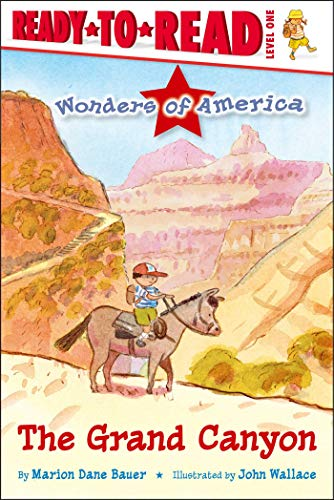 The Grand Canyon (Wonders of America, Ready-to-Read! Level 1)