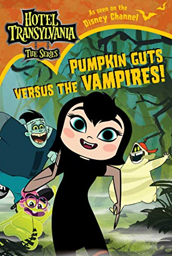 Pumpkin Guts Versus the Vampires (Hotel Transylvania: The Series)