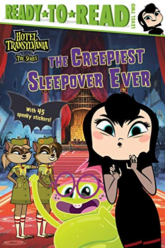 Creepiest Sleepover Ever (Hotel Transylvania: The Series, Ready-to-Read, Level 2)