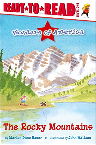 The Rocky Mountains (Wonders of America, Ready-to-Read/Level 1)