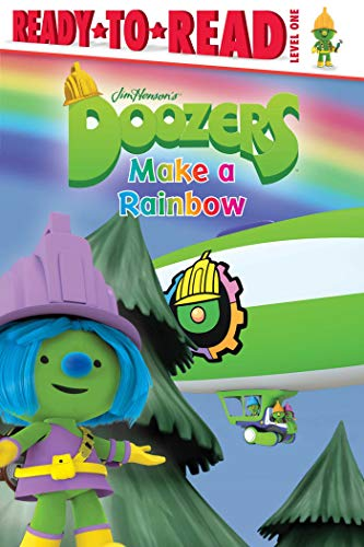 Doozers Make a Rainbow (Ready-to-Read! Level 1)