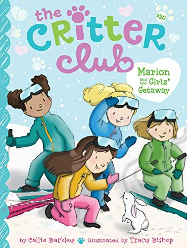 Marion and the Girls' Getaway (The Critter Club, Bk. 20)