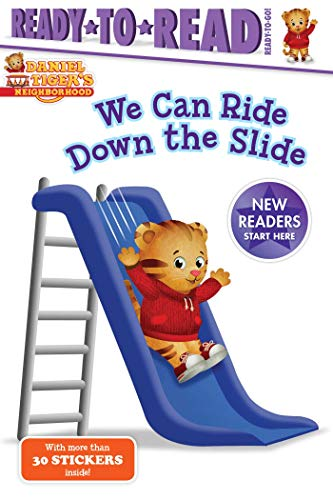 We Can Ride Down the Slide (Daniel Tiger's Neighborhood, Ready-to-Read/Ready-to-Go!)