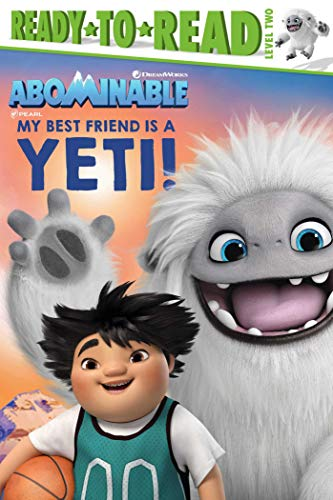My Best Friend Is a Yeti! (Abominable, Ready-to-Read! Level 2)