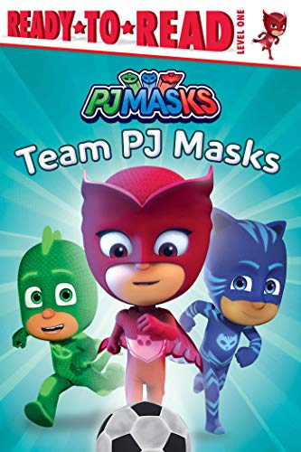 Team PJ Masks (PJ Masks, Ready-to-Read! Level 1)