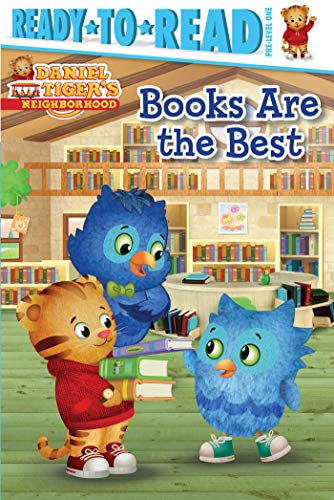Books Are the Best (Daniel Tiger's Neighborhood, Ready-to-Read! Pre-Level 1)