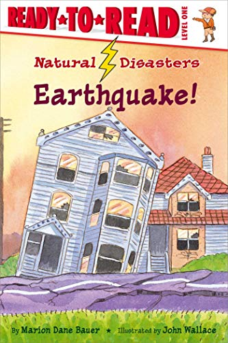 Earthquake! (Natural Disasters, Ready-to-Read! Level 1)