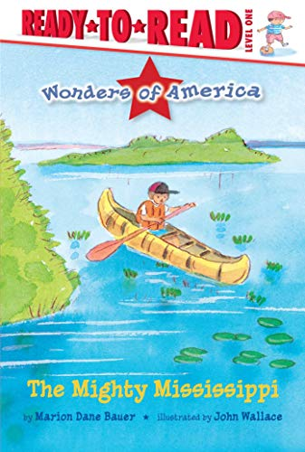 The Mighty Mississippi (Wonders of America, Ready-to-Read! Level 1)
