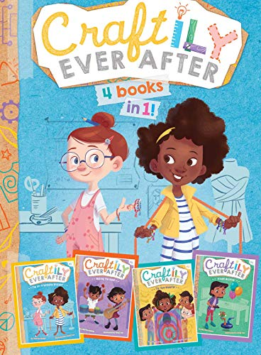 Craftily Ever After 4 Books in 1! (The Un-Friendship Bracelet/Making the Band/Tie-Dye Disaster/Dream Machine)