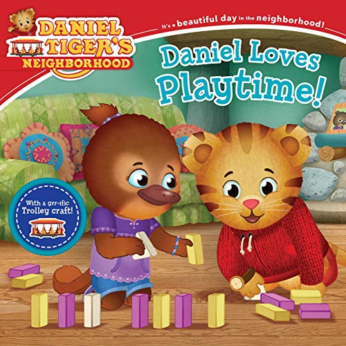 Daniel Loves Playtime! (Daniel Tiger's Neighborhood)