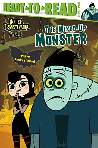The Mixed-Up Monster (Hotel Transylvania: The Series, Ready-to-Read! Level 2)