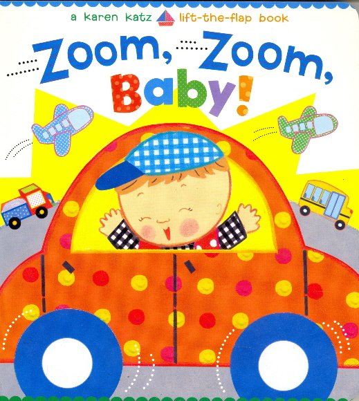 Zoom, Zoom, Baby! (Lift-the-Flap)