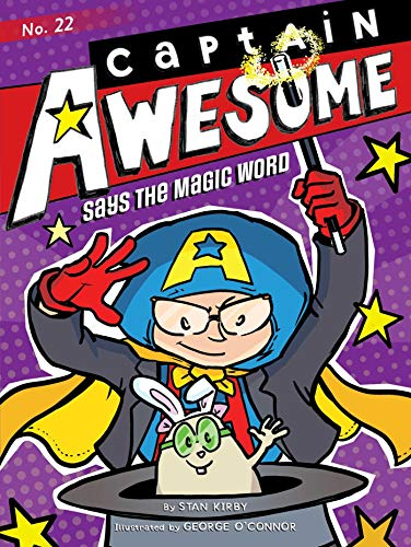 Captain Awesome Says the Magic Word (Captain Awesome, Bk. 22)
