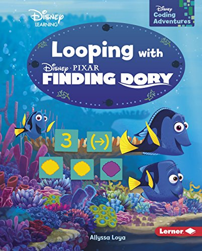 Looping with Finding Dory (Disney Coding Adventures - Disney Learning)