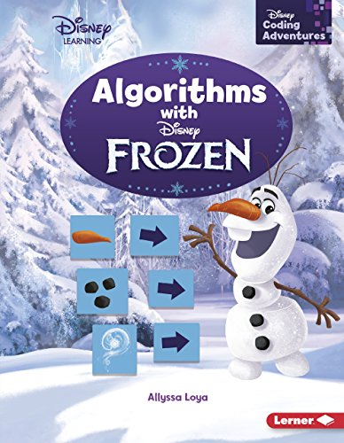 Algorithms with Frozen (Disney Coding Adventures – Disney Learning) (Softcover)