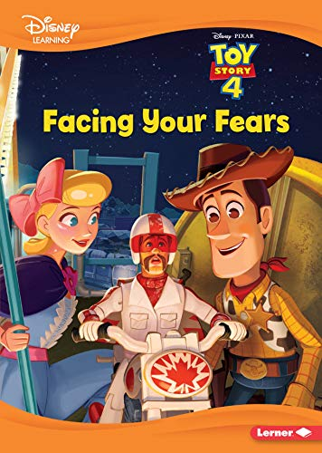 Facing Your Fears (Toy Story 4 - Disney Learning)
