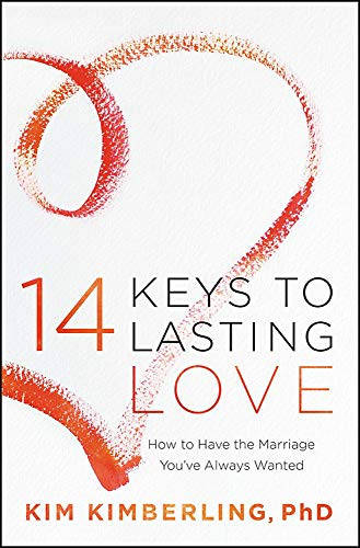 14 Keys to Lasting Love: How to Have the Marriage You've Always Wanted (Paperback)