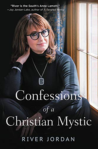 Confessions of a Christian Mystic