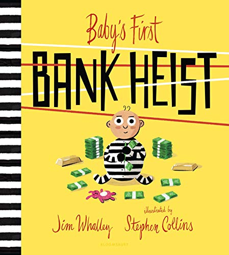 Baby's First Bank Heist