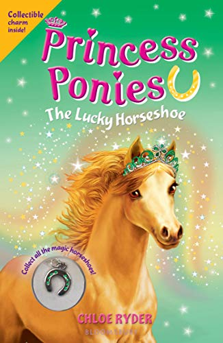 The Lucky Horseshoe (Princess Ponies, Vol.9)