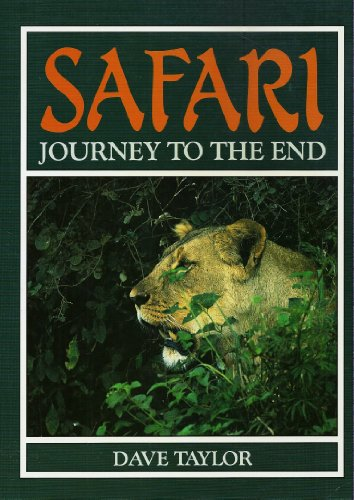 Safari: Journey to the End