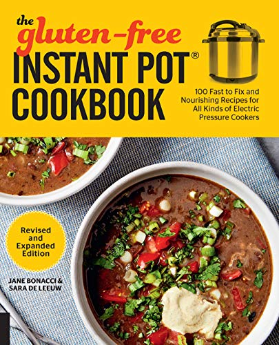 The Gluten-Free Instant Pot Cookbook (Revised and Expanded Edition)
