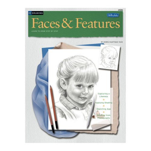 Drawing: Faces & Features: Learn To Draw StepByStep