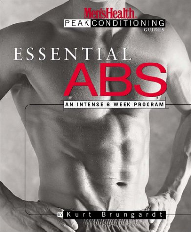Essential Abs (The Men's Health Peak Conditioning Guides)