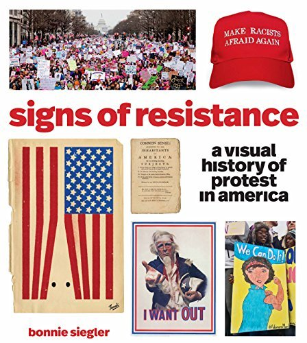 Signs of Resistance: A Visual History of Protest in America
