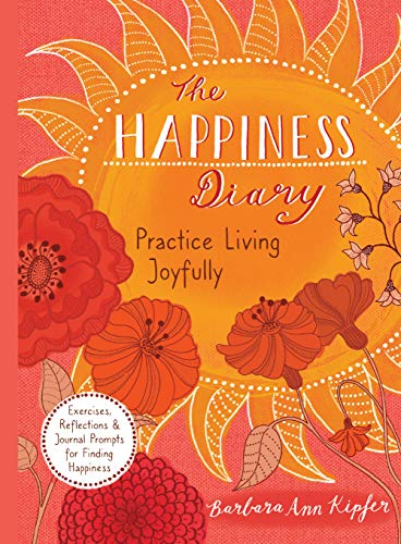 The Happiness Diary: Practice Living Joyfully