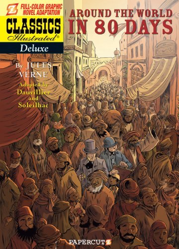 Around The World In 80 Days (Deluxe Classics Illustrated 70th Anniversary Edition)
