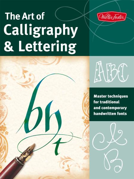 The Art of Calligraphy and Lettering