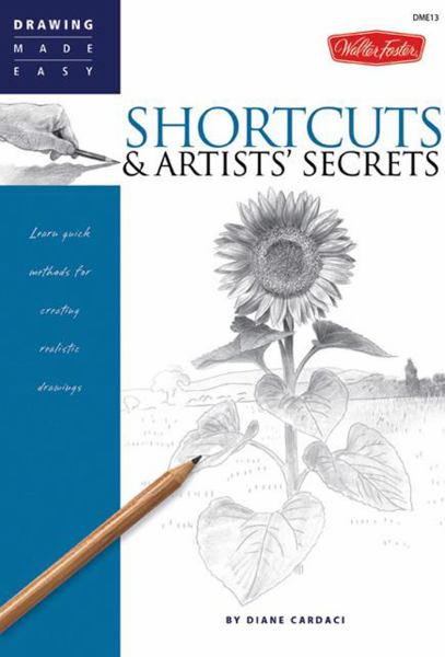 Shortcuts & Artists' Secrets