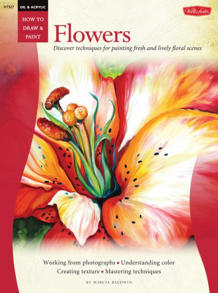 Flowers (Oil & Acrylic: How to Draw & Paint)