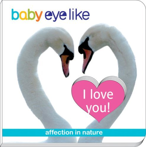 I Love You! (Baby Eye Like)
