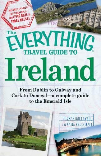 Ireland (The Everything Travel Guide to)