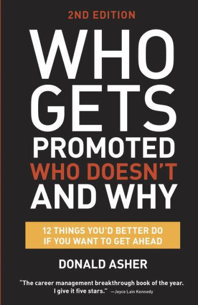 Who Gets Promoted, Who Doesn't, and Why (2nd Edition)