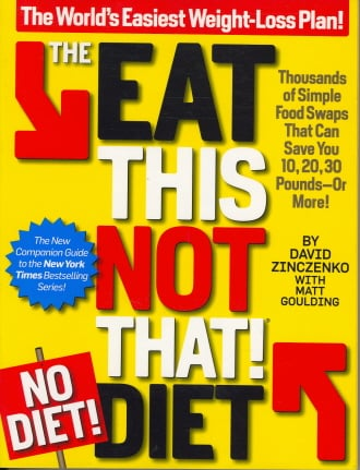 The Eat This not That No Diet Diet The World's Easiest Weight Loss Plan eBay